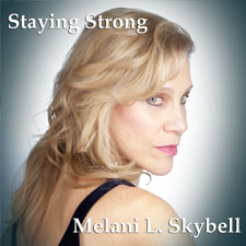Staying Strong by Melani Skyball